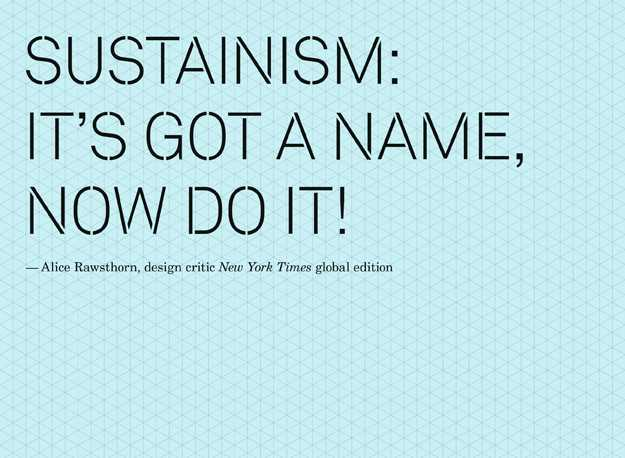 Sustainism it's got a name, now do it